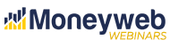 Moneyweb Webinar