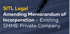 Amending Memorandum of Incorporation – Existing SMME Private Company