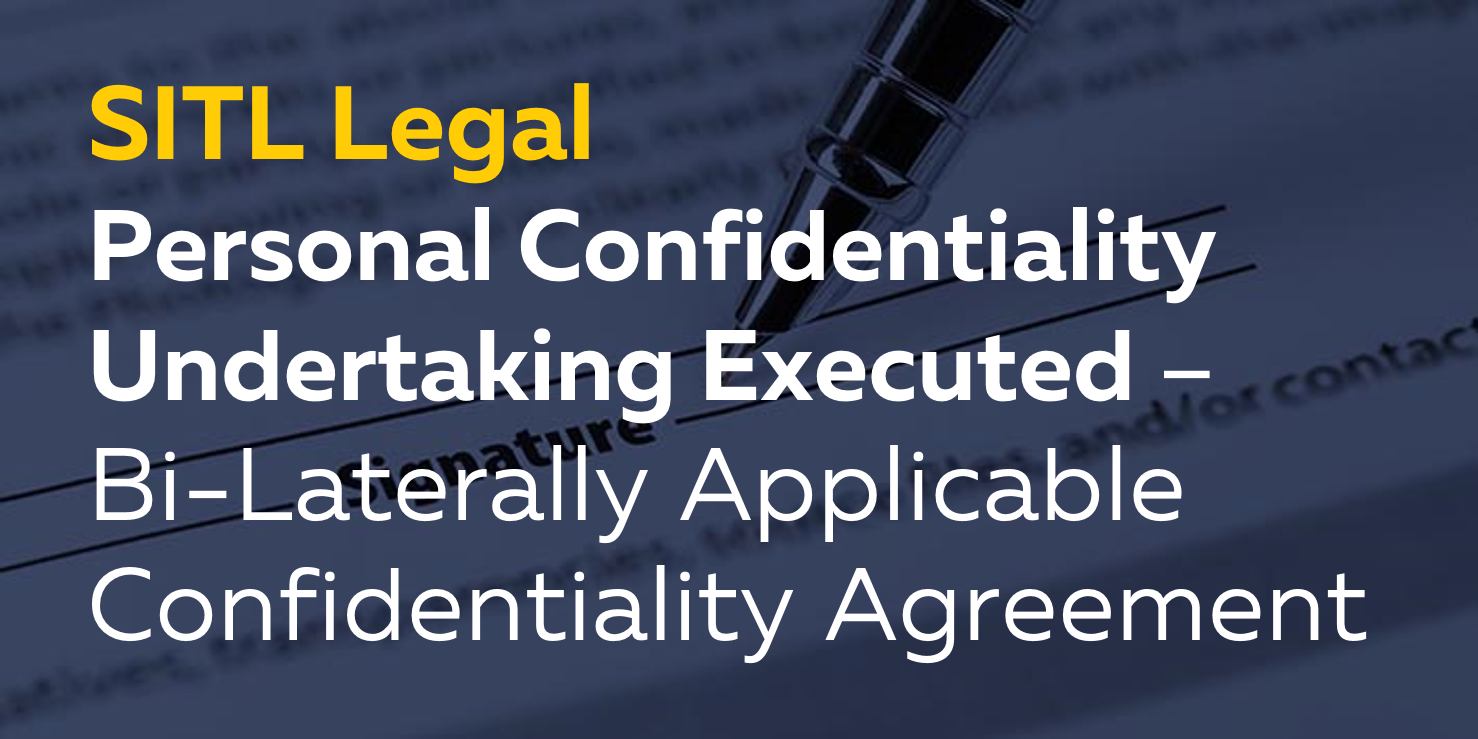 Personal Confidentiality Undertaking Executed BiLaterally – Personal Confidentiality Agreement