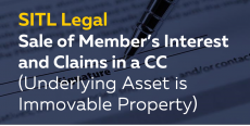 Sale of Member's Interest and Claims in a CC (Underlying Asset is Immovable Property)