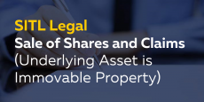 Sale of Shares and Claims (Underlying Asset is Immovable Property)