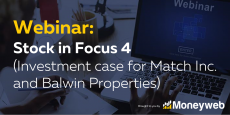 WEBINAR: Stock in Focus 4 (Investment case for Match Inc. and Balwin Properties) recording