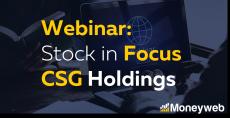 WEBINAR: Stock in Focus 6 – CSG Holdings