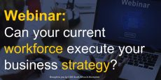 WEBINAR: Can your current workforce execute your business strategy?