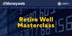Liberty Retire Well Masterclass presentations