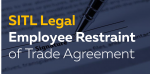 Employee Restraint of Trade Agreement