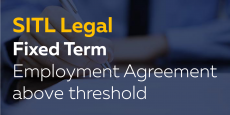 Fixed Term Employment Agreement above threshold